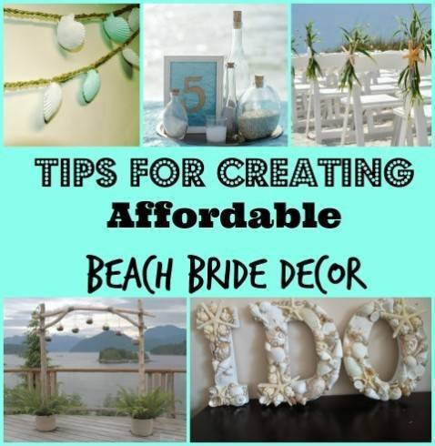 Tips for Creating Affordable Beach Bride Decor