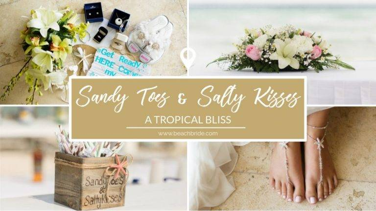 Sandy Toes and Salty Kisses – Tropical Bliss